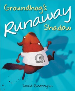 Groundhog's runaway shadow cover image