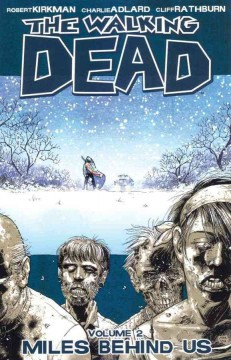 The walking dead. 2, Miles behind us cover image
