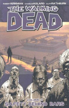 The walking dead. 3, Safety behind bars cover image