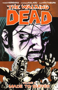The walking dead. 8, Made to suffer cover image