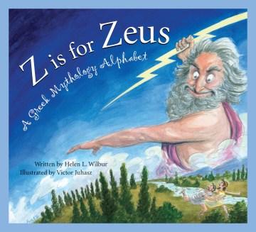 Z is for Zeus : a Greek mythology alphabet cover image