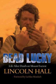 Dead lucky : life after death on Mount Everest cover image