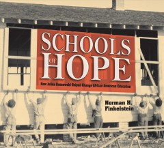 Schools of hope : how Julius Rosenwald helped change African American education cover image