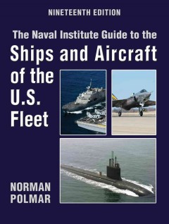 The Naval Institute guide to the ships and aircraft of the U.S. fleet cover image