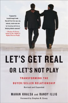 Let's get real or let's not play : transforming the buyer/seller relationship cover image