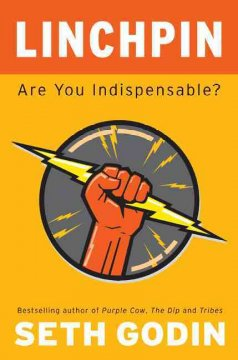 Linchpin : are you indispensible? cover image