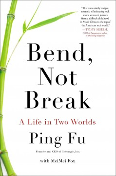 Bend, not break : a life in two worlds cover image