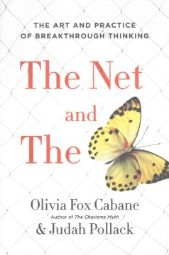 The net and the butterfly : the art and practice of breakthrough thinking cover image