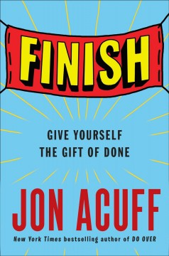 Finish : give yourself the gift of done cover image