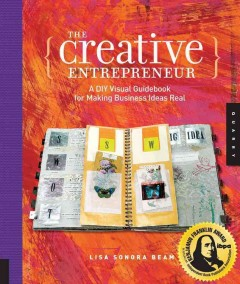 The creative entrepreneur : a DIY visual guidebook for making business ideas real cover image