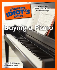The complete idiot's guide to buying a piano cover image