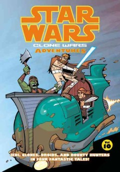 Star Wars : Clone Wars adventures. Volume 10 cover image