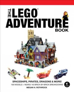 The LEGO adventure book. Volume 2, Spaceships, pirates, dragons & more! cover image