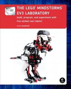 The LEGO Mindstorms EV3 laboratory : build, program, and experiment with five wicked cool robots! cover image