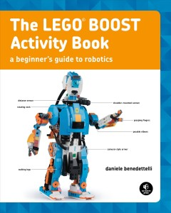 The LEGO BOOST activity book : a beginner's guide to robotics cover image