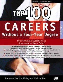 Top 100 careers without a four-year degree : your complete guidebook to good jobs in many fields cover image