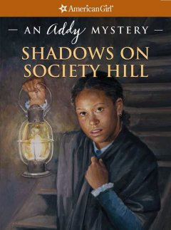 Shadows on Society Hill : an Addy mystery cover image