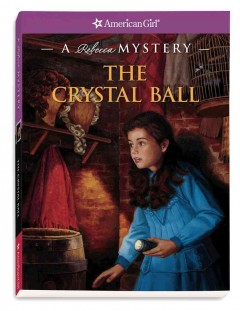 The crystal ball : a Rebecca mystery cover image
