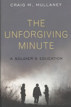 The unforgiving minute : a soldier's education cover image