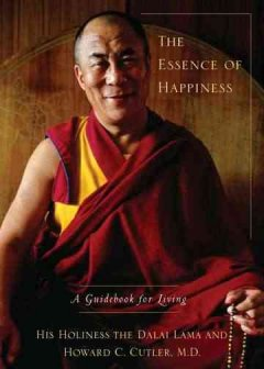 The essence of happiness : a guidebook to living cover image