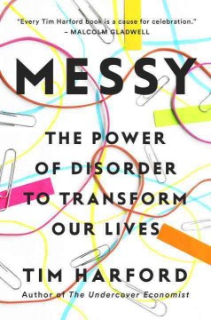 Messy : the power of disorder to transform our lives cover image