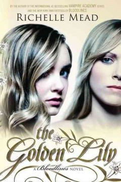The golden lily : a Bloodlines novel cover image