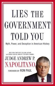 Lies the government told you : myth, power, and deception in American history cover image