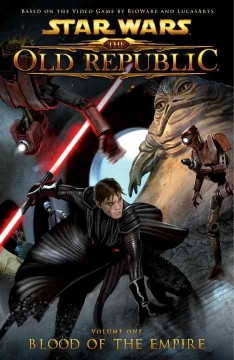 Star wars : the Old Republic. 1, Blood of the empire cover image