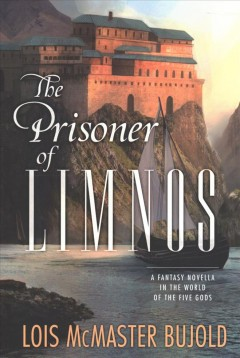 The prisoner of Limnos : a fantasy novella in the world of the five gods cover image
