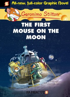 Geronimo Stilton. 14, The first mouse on the Moon cover image