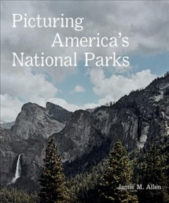 Picturing America's National Parks cover image