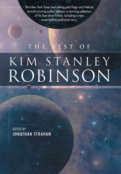 The best of Kim Stanley Robinson cover image