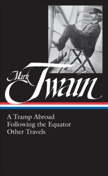 A tramp abroad ; Following the equator ; Other travels cover image