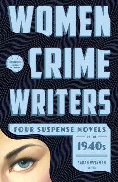 Women crime writers. Four suspense novels of the 1940s cover image
