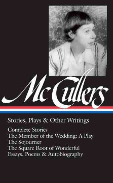 Carson McCullers : stories, plays & other writings cover image