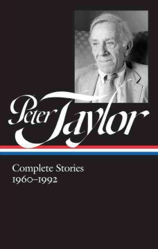 Peter Taylor : Complete Stories 1960-1992 cover image