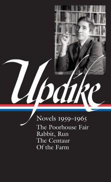 John Updike : novels 1959-1965 cover image