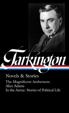 Booth Tarkington : novels & stories cover image