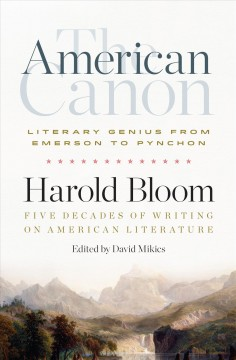 The American canon : literary genius from Emerson to Pynchon cover image