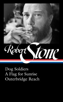 Dog soldiers ; A flag for sunrise ; Outerbridge reach cover image