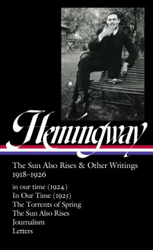 The sun also rises & other writings, 1918-1926 cover image