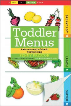 Toddler menus : a mix-and-match guide to healthy eating cover image