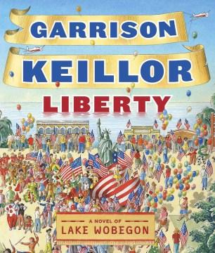 Liberty a Lake Wobegon novel cover image