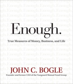 Enough true measures of money, business, and life cover image