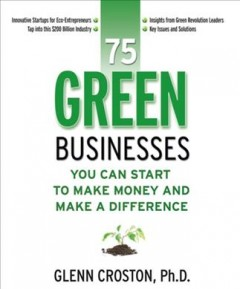 75 green businesses you can start to make money and make a difference cover image