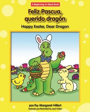 Feliz Pascua, querido dragón = Happy Easter, dear dragon cover image