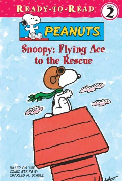 Snoopy: flying ace to the rescue cover image