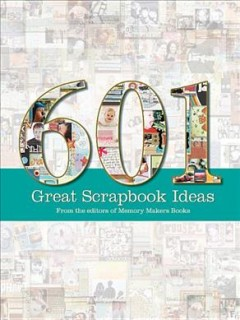 601 great scrapbook ideas cover image