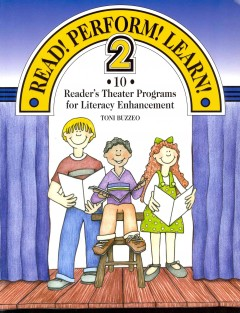 Read! Perform! Learn! 2 : 10 reader's theater programs for literacy enhancement cover image