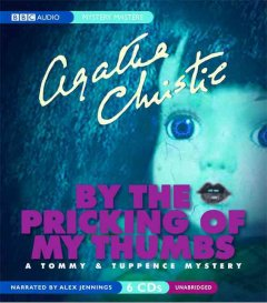 By the pricking of my thumbs a Tommy & Tuppence mystery cover image